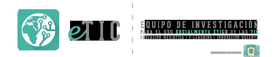 eTIC – Equipo de Investigación para el uso Socialmente Ético de las TIC – Universidad de Oviedo