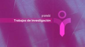 promebi_Trabajos de investigación