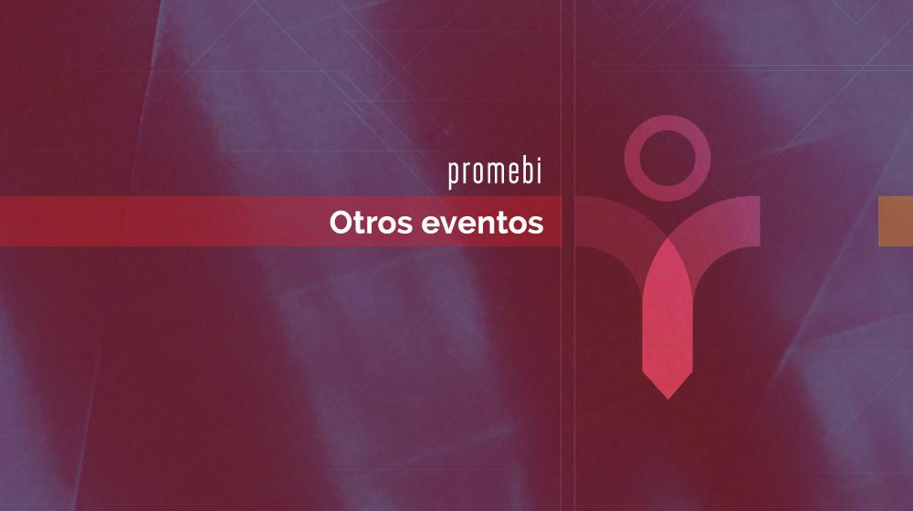 Promebi - Otros eventos