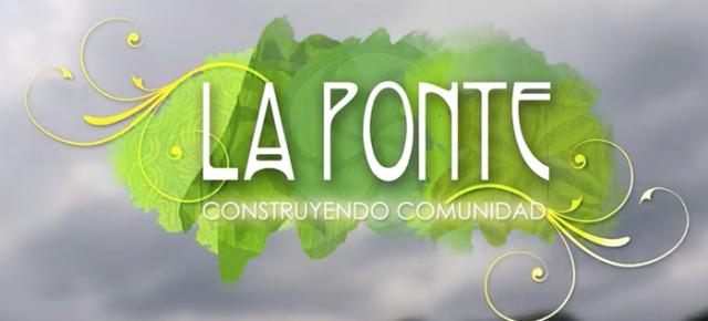 La Ponte: construyendo comunidad