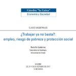 """""""¿Trabajar ya no basta?: empleo, riesgo de pobreza y protección social"""""""