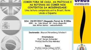"""El doctorando Maycon Noremberg Schubert defenderá su tesis """"Comer fuera del hogar, las prácticas y las rutinas del comer en los contextos sociales de la modernidad: Una lectura comparada entre Brasil, Reino Unido y España"""" el día 24 de julio en la UFRGS"""