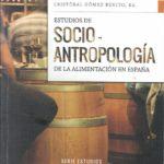 """Editado el libro """"Estudios de Socio-Antropología de la alimentación en España"""""""